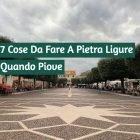 Piazza San Nicoló in una giornata nuvolosa. Foto Copertina di '7 cose da fare a Pietra Ligure Quando Piove'
