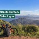 7 Attività Outdoor da Fare a Pietra Ligure (o vicino) 4